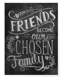 Poster Premium  Friends Become Our Chosen Family - Lily & Val