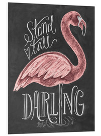 Stampa su PVC  Stand Tall, Darling - Lily & Val
