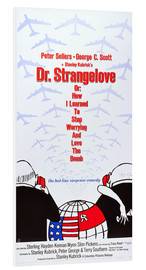 Stampa su schiuma dura  DR. STRANGELOVE OR: HOW I LEARNED TO STOP WORRYING AND LOVE THE BOMB