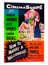Stampa su vetro acrilico  HOW TO MARRY A MILLIONAIRE, Betty Grable, Marilyn Monroe, Lauren Bacall