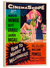 Stampa su legno  HOW TO MARRY A MILLIONAIRE, Betty Grable, Marilyn Monroe, Lauren Bacall