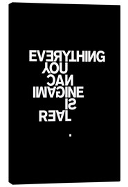 Stampa su tela  Everything you can imagine is real (Pablo Picasso) - THE USUAL DESIGNERS