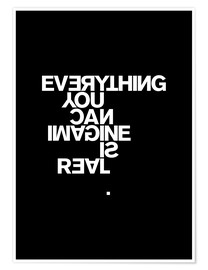 Poster Premium  Everything you can imagine is real (Pablo Picasso) - THE USUAL DESIGNERS