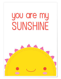 Poster Premium  You are my sunshine - Kat Kalindi Cameron