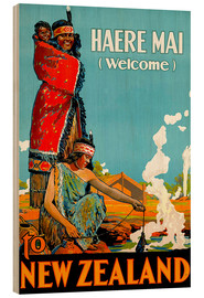 Stampa su legno  Haere Mai welcome to New Zealand - Travel Collection