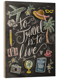 Legno  To Travel Is To Live - Lily & Val