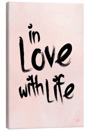 Stampa su tela  in love with life - m.belle