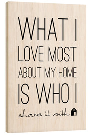 Stampa su legno  What I love most - m.belle