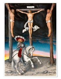 Poster Premium  The Crucifixion with the converted Captain - Lucas Cranach d.Ä.