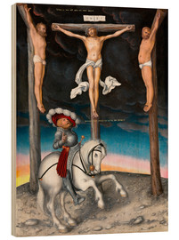 Stampa su legno  The Crucifixion with the converted Captain - Lucas Cranach d.Ä.
