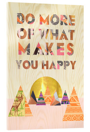 Vetro acrilico  Do more of what makes you happy - GreenNest