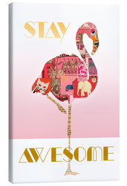 Stampa su tela  Stay Awesome Flamingo - GreenNest