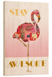 Stampa su legno  Stay Awesome Flamingo - GreenNest