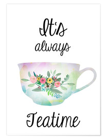 Poster Premium  It's always teatime - GreenNest