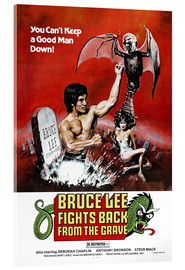 Stampa su vetro acrilico  Bruce Lee Fights Back from the Grave - Entertainment Collection
