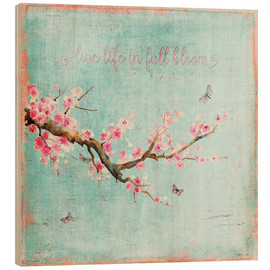 Stampa su legno  Live life in full bloom - UtArt