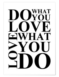 Poster Premium Do what you love