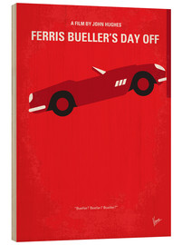 Stampa su legno  No292 My Ferris Bueller's day off minimal movie poster - chungkong