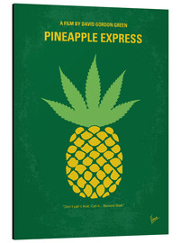 Stampa su alluminio  No264 My PINEAPPLE EXPRESS minimal movie poster - chungkong
