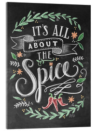 Stampa su vetro acrilico  It's all about the Spice - Lily & Val