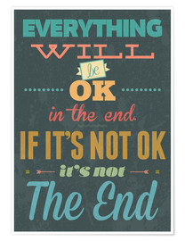 Poster Premium Everything will be ok