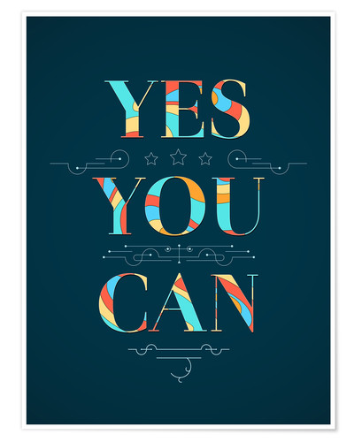 Poster Premium Yes you can