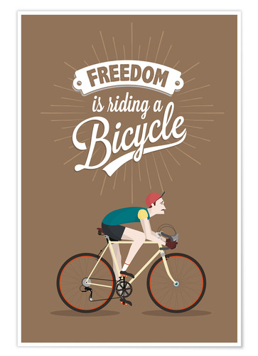 Poster Premium Freedom is riding a bicycle