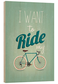 Legno  I want to ride my bike - Typobox