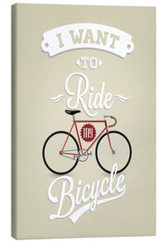 Stampa su tela  I want to ride my bicycle - Typobox