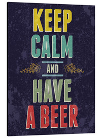 Stampa su alluminio  Keep calm and have a beer - Typobox