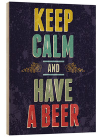 Stampa su legno  Keep calm and have a beer - Typobox
