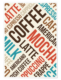 Poster Premium  Coffee, Latte, Mocha - Typobox