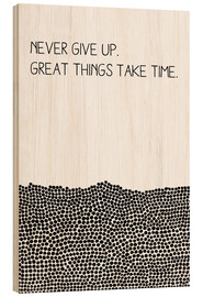 Legno  Never Give Up - SMUCK