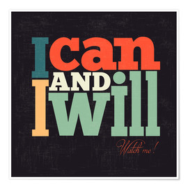 Poster Premium  I can and i will - Typobox