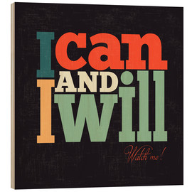 Stampa su legno  I can and i will - Typobox