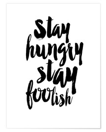 Poster Stay Hungry Stay Foolish