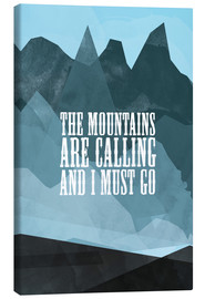 Stampa su tela  The mountains are calling - RNDMS