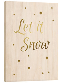 Stampa su legno  Let It Snow - Finlay and Noa