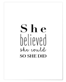 Poster  She Believed She Could So She Did - credeva di poterlo fare così lei lo ha fatto - Finlay and Noa