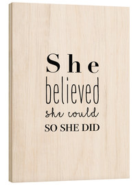 Stampa su legno  She believed she could - Finlay and Noa