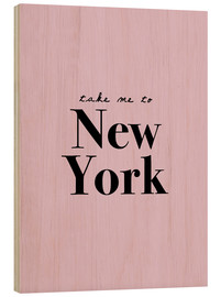 Stampa su legno  Portami a New York: portami a New York - Finlay and Noa