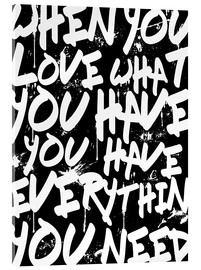 Vetro acrilico  TEXTART - When you love what you have you have everything you need - Typo - HDMI2K