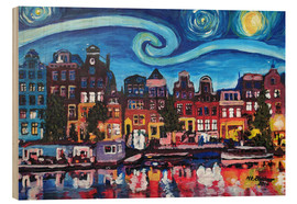 Legno  Starry Night over Amsterdam Canal with Van Gogh Inspirations - M. Bleichner