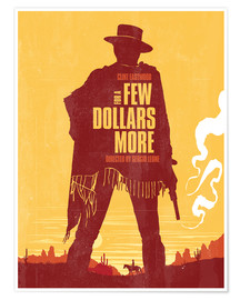 Poster Premium  For a few dollars more (Per qualche dollaro in più) - Golden Planet Prints