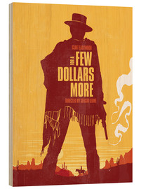 Legno  For a few dollars more western movie inspired art print - Golden Planet Prints