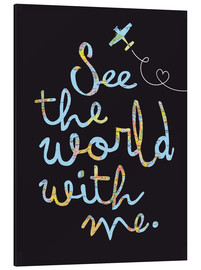 Stampa su alluminio  See the world map travel letters - Nory Glory Prints