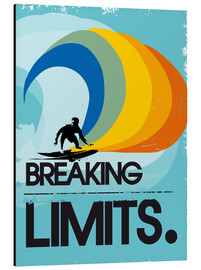 Stampa su alluminio  Breaking limits. - 2ToastDesign