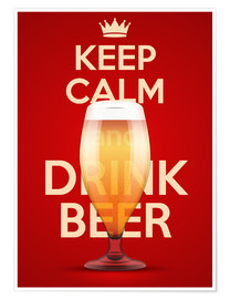 Poster Premium  Keep Calm And Drink Beer