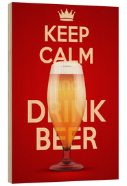 Stampa su legno  Keep Calm And Drink Beer