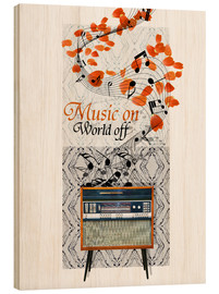 Stampa su legno  Music On - Mandy Reinmuth